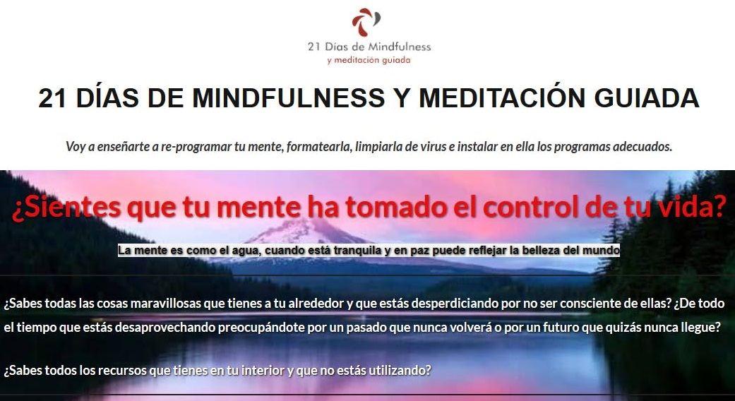 La meditación no solo puede ayudarte a mejorar tu vida sino que también puede cambiártela por completo ya que es una herramienta excelente para auto-conocerte, resetear tu mente y conectarte con lo que realmente importa. A lo largo de este curso voy a enseñarte cómo programar tu mente para que trabaje a tu favor y cómo tan solo 10/15 minutos diarios de meditación pueden otorgar grandes beneficios en tu día a día. Un  sistema para reprogramar tu mente y empezar a vivir de verdad ¿Sientes que tu mente ha tomado el control de tu vida? La mente es como el agua, cuando está tranquila y en paz puede reflejar la belleza del mundo. ¿Sabes todas las cosas maravillosas que tienes a tu alrededor y que estás desperdiciando por no ser consciente de ellas? ¿De todo el tiempo que estás desaprovechando preocupándote por un pasado que nunca volverá o por un futuro que quizás nunca llegue? ¿Sabes todos los recursos que tienes en tu interior y que no estás utilizando? ¿Qué vas a encontrar en este curso? 21 AUDIOS DE MEDITACIÓN GUIADA (audios de auto-terapia) Más de 4 horas en audios de meditación guiada (en mp3) para que aprendas a acceder a tus recursos internos, a gestionar  mejor tus emociones, tus pensamientos, hacer las paces con tu pasado y trabajar un sin fin de cosas más que pueden estar impidiéndote lograr la calidad de vida que te mereces. Audio para entrar en estado de relajación y meditación profunda Anclaje para acceder a tus recursos internos Audio para regresar al pasado en busca de bloqueos sin resolver Audio para vivir el instante presente Meditación rápida para eliminar tensiones musculares Meditación para disipar emociones negativas Meditación para subir la autoestima Meditación para aumentar tu motivación Meditación de agradecimiento (para hacer antes de dormir) Meditación para aumentar la positividad y la felicidad Meditación para fortalecer el sistema inmunológico Meditación para el perdón Meditación para sanar el pasado Meditación para superar tus miedos Meditac