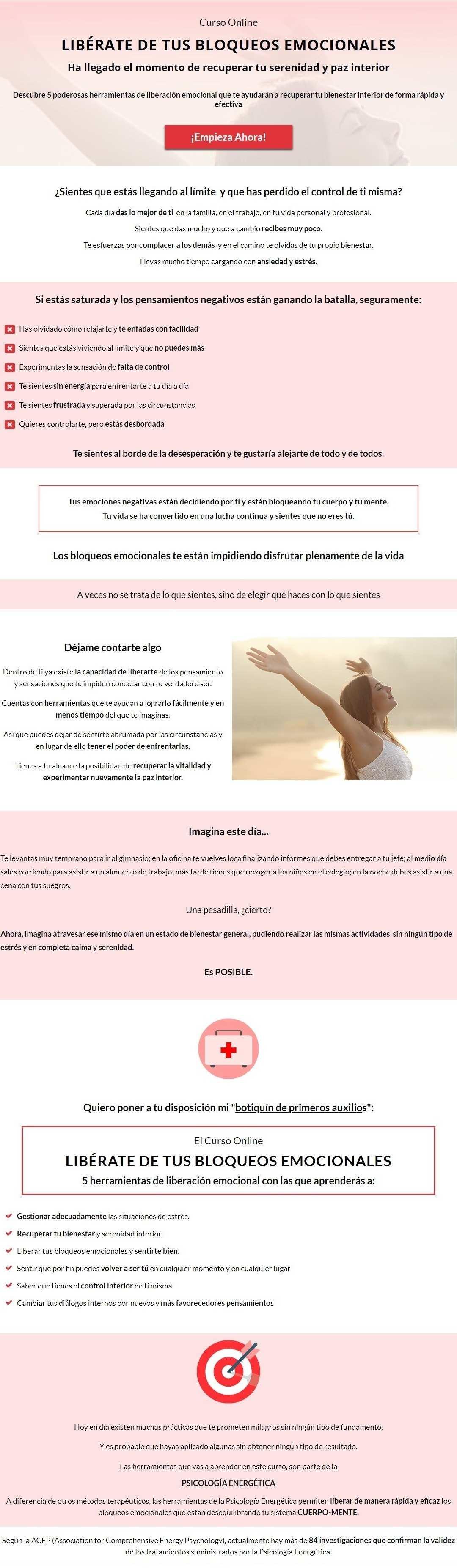 """Descubre 5 poderosas herramientas de liberación emocional que te ayudarán a recuperar tu bienestar interior de forma rápida y efectiva Este curso consiste en 5 herramientas rápidas para liberar (al momento) los bloqueos emocionales (ansiedad, estrés, angustia...). Lo llamo """"mi botiquín de primeros auxilios"""" ya que enseño poderosas herramientas de liberación emocional. Las creencias limitantes están activas en tu subconsciente y definen tu realidad. Aprende el método más completo para cambiar creencias subconscientes. Descubre el método que incorpora el 100% del cerebro en un mismo proceso de cambio. Descubre lo que te está bloqueando y aprende cómo cambiarlo. Domina tu mente: Cómo descubrir las creencias limitantes subconscientes. cambiar tus creencias subconscientes. Cambia tu mente. Transforma tu vida. .Tanto si crees que puedes como si crees que no puedes, estás en lo cierto."""" Henry Ford. ¿Sabías que las creencias limitantes están activas en tu subconsciente y definen tu realidad? Tu mente consciente es la que elige una meta, un objetivo. Pero NO es la que te va a llevar hasta ahí. Para poder alcanzar lo que deseas, necesitas que tu mente subconsciente esté de acuerdo también. Es la mente subconsciente, y nada más, la que te hará conseguir eso que tanto deseas. Si sientes que no estás viviendo la vida que deseas y no sabes por qué, la razón reside en que te estás dejando dominar por tus creencias limitantes. Tus creencias limitantes te están impidiendo vivir la vida extraordinaria que mereces. Es el momento de liberarte. Tu mente subconsciente es magnética y atrae o repele todo aquello que crees, consciente o inconscientemente. Es el momento de liberarte de la programación que no te sirve y descubrir toda tu fuerza y tu poder. Epigenética, neurociencia, kinesiología, PNL, gimnasia cerebral, psicología energética. No lo digo yo, lo dicen todas ellas: la mente humana es programable. Creer y crear están a sólo una letra de distancia, y esto no es casualidad. LO QUE """